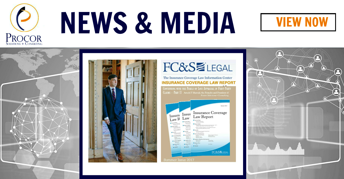 Procor President Featured in Summer 2017 Issue of the Insurance Coverage Law Report