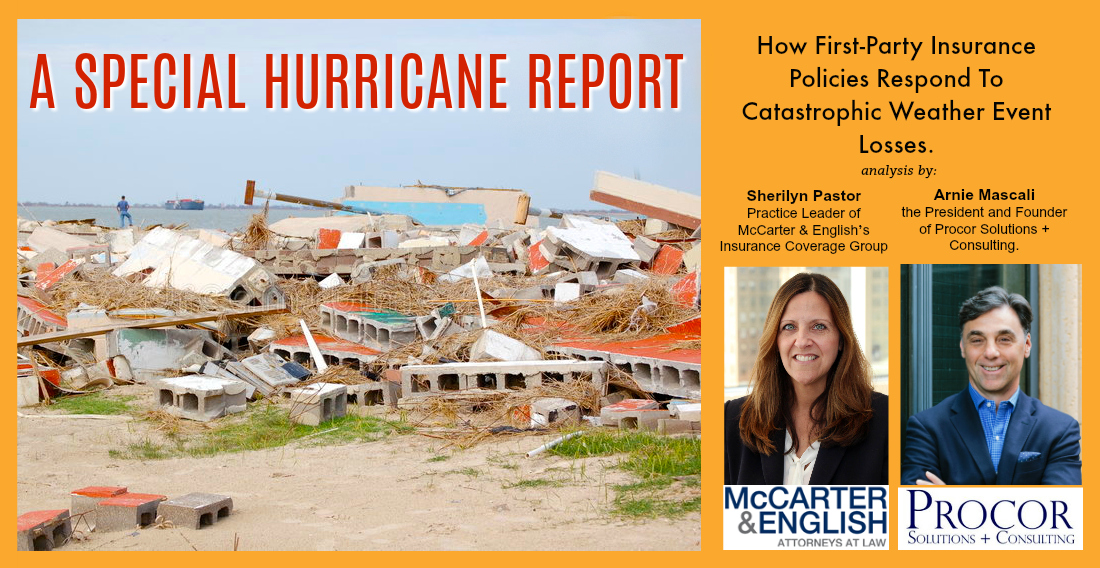 SPECIAL REPORT: How First-Party Insurance Policies Respond To Catastrophic Weather Event Losses