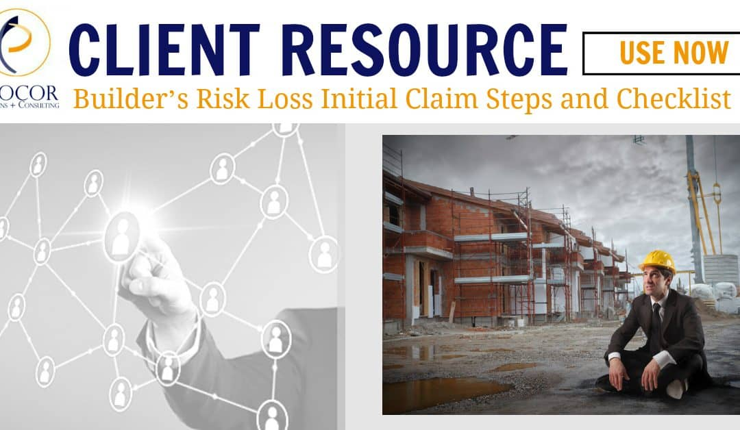 Procor Builder's Risk Loss Initial Claim Steps and Checklist