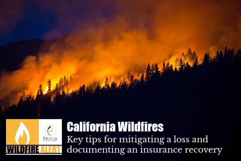California Wildfire Alert: Key tips for mitigating a loss and documenting an insurance recovery