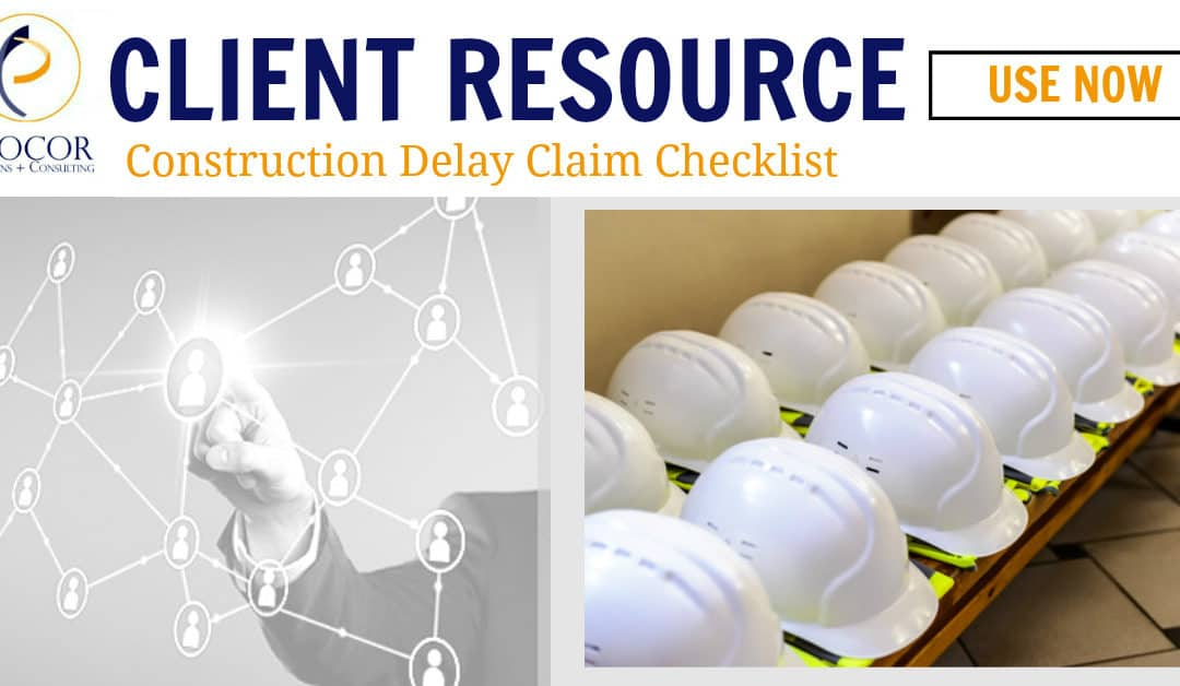 Checklist for Documenting and Quantifying a Construction Delay Claim