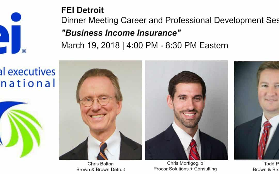 Procor Senior Vice President Chris Mortifoglio Joins Brown & Brown Detroit's Chris Bolton and Todd Piersol To Speak At The Financial Executives International Meeting