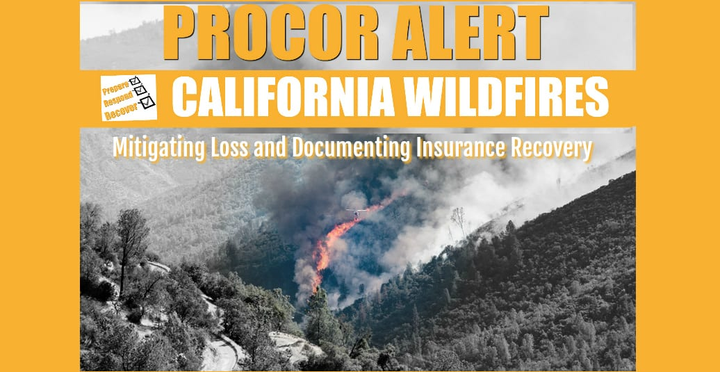 California Wildfire: Key tips for mitigating a loss and documenting an insurance recovery