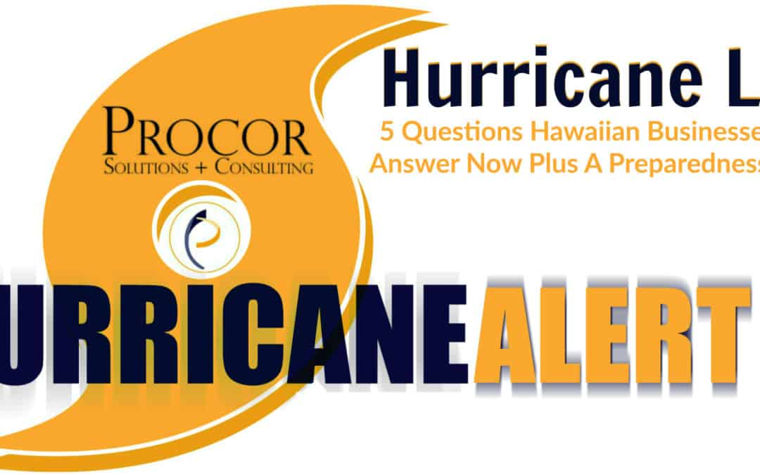 Hurricane Lane Preparedness For Hawaiian Businesses #HurricaneLane