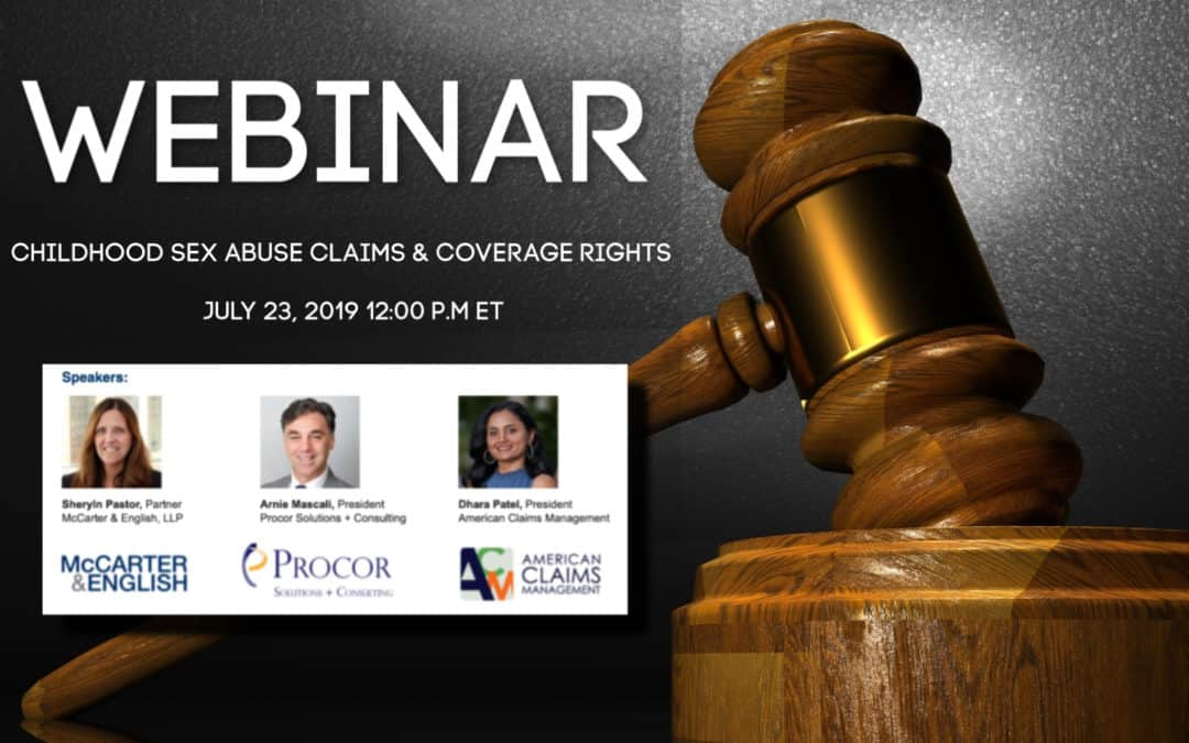Childhood Sex Abuse Claims & Coverage Rights Webinar