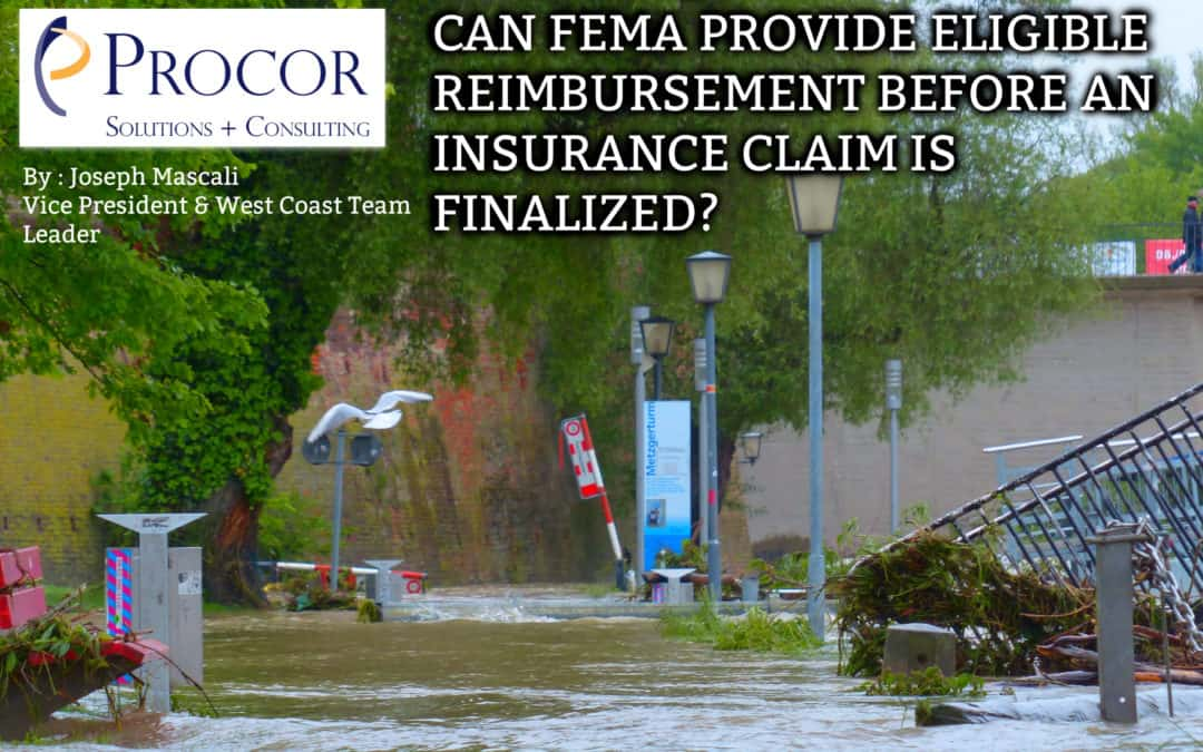 CAN FEMA PROVIDE ELIGIBLE REIMBURSEMENT BEFORE AN INSURANCE CLAIM IS FINALIZED?
