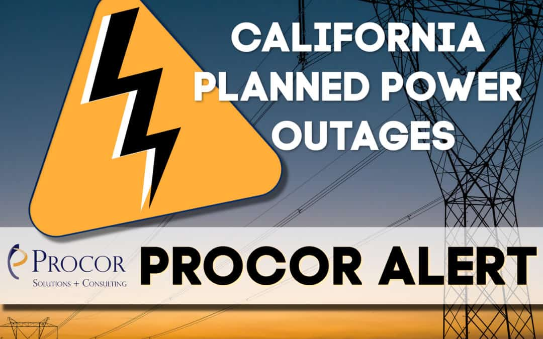 PROCOR ALERT: California Power Outages – How Businesses Can Review Potential Losses