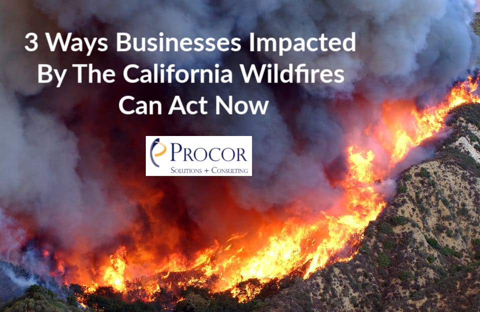 3 Ways Businesses Impacted By The California Wildfires Can Act Now