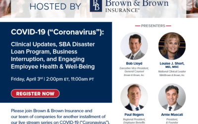 "Arnie Mascali to join Live Stream Series | Update No. 4 COVID-19 (""Coronavirus"") Hosted by Brown & Brown Insurance"