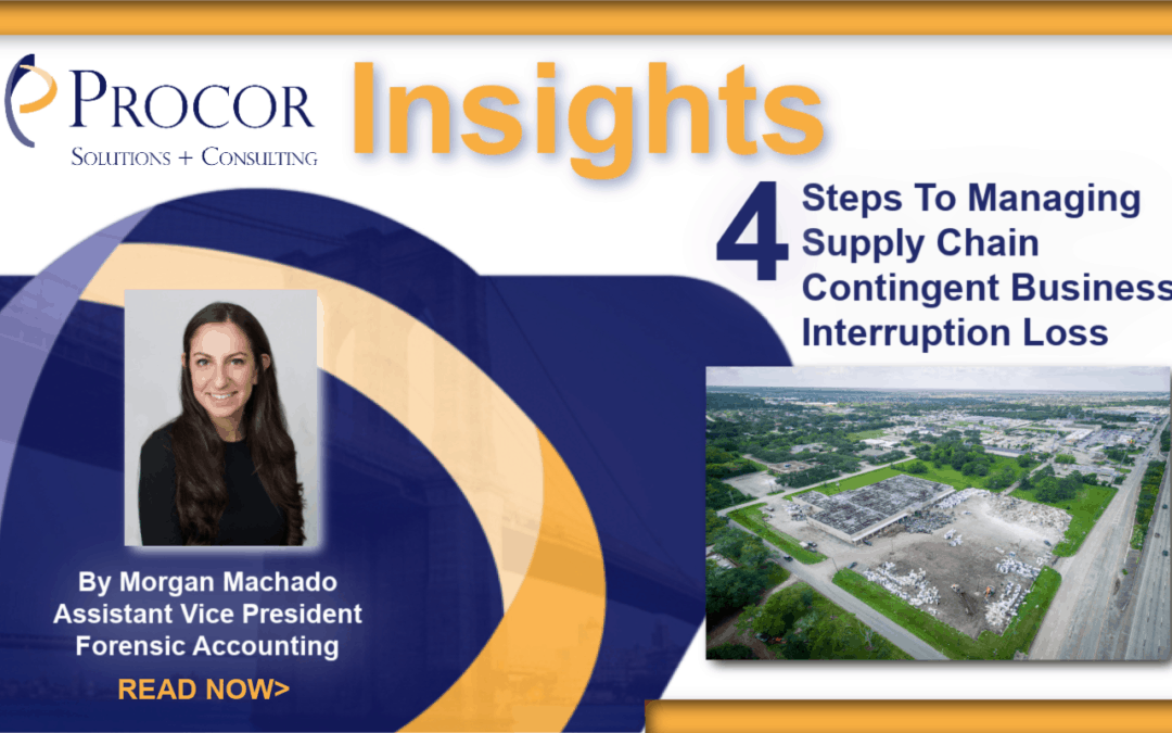 4 Steps To Managing Supply Chain Contingent Business Interruption Loss